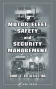 Ebook in inglese Motor Fleet Safety and Security Management Della-Giustina, Daniel E.