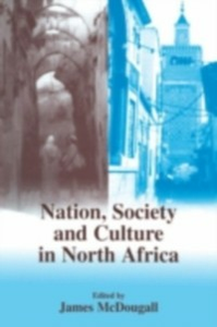 Ebook in inglese Nation, Society and Culture in North Africa -, -