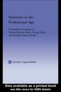 Ebook in inglese Narrative in the Professional Age Cognard-Black, Jennifer