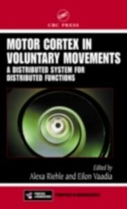 Ebook in inglese Motor Cortex in Voluntary Movements -, -