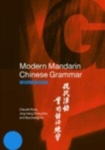 Ebook in inglese Modern Mandarin Chinese Grammar Workbook Ma, Jing-Heng , Ross, Claudia
