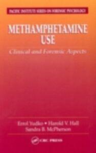 Foto Cover di Methamphetamine Use, Ebook inglese di AA.VV edito da CRC Press