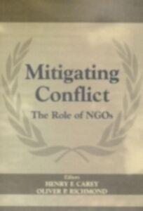Foto Cover di Mitigating Conflict, Ebook inglese di Henry F. Carey,Oliver P. Richmond, edito da Taylor and Francis