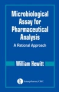 Ebook in inglese Microbiological Assay for Pharmaceutical Analysis Hewitt, William