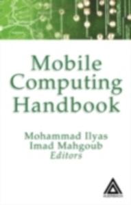 Ebook in inglese Mobile Computing Handbook -, -
