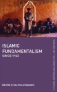 Ebook in inglese Islamic Fundamentalism since 1945 Milton-Edwards, Beverley