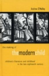 Making of the Modern Child