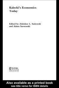 Foto Cover di Kalecki's Economics Today, Ebook inglese di  edito da Taylor and Francis