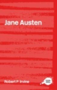 Foto Cover di Jane Austen, Ebook inglese di Robert P. Irvine, edito da Taylor and Francis