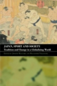 Ebook in inglese Japan, Sport and Society -, -