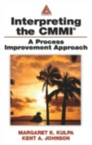 Ebook in inglese Interpreting the CMMI (R) Johnson, Kent A. , Kulpa, Margaret K.