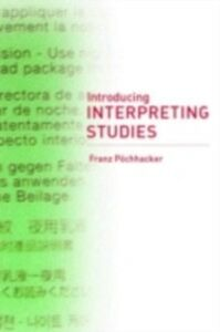 Ebook in inglese Introducing Interpreting Studies Pochhacker, Franz
