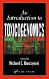 Introduction to Toxicogenomics