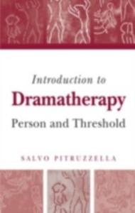 Ebook in inglese Introduction to Dramatherapy Pitruzzella, Salvo