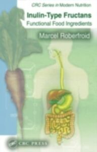 Ebook in inglese Inulin-Type Fructans Roberfroid, Marcel