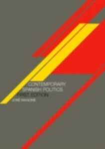 Ebook in inglese Contemporary Spanish Politics Magone, Jose M.