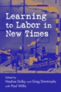 Ebook in inglese Learning to Labor in New Times -, -