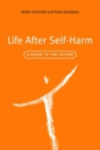 Ebook in inglese Life After Self-Harm Davidson, Kate , Schmidt, Ulrike