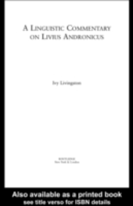 Ebook in inglese Linguistic Commentary on Livius Andronicus Livingston, Ivy
