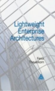 Ebook in inglese Lightweight Enterprise Architectures Theuerkorn, Fenix