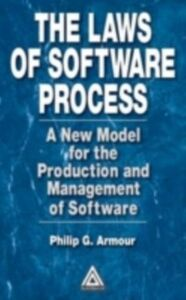 Ebook in inglese Laws of Software Process Armour, Phillip G.