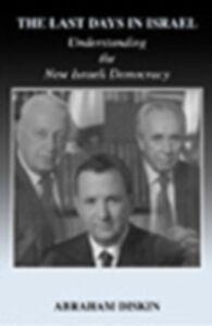 Foto Cover di Last Days in Israel, Ebook inglese di Abraham Diskin, edito da Taylor and Francis