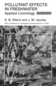 Foto Cover di Pollutant Effects in Freshwater, Ebook inglese di J. Jacoby,E. Welch, edito da Taylor and Francis