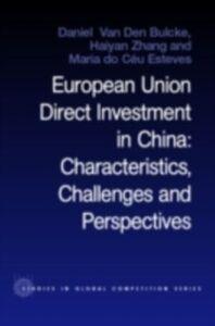 Foto Cover di European Union Direct Investment in China, Ebook inglese di  edito da Taylor and Francis