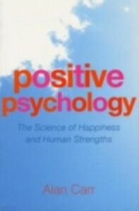 Ebook in inglese Positive Psychology Carr, Alan