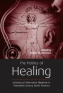 Ebook in inglese Politics of Healing -, -