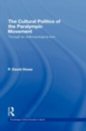 Cultural Politics of the Paralympic Movement