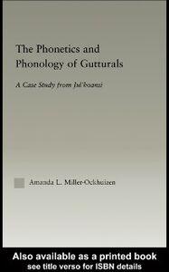 Ebook in inglese Phonetics and Phonology of Gutturals Miller-Ockhuizen, Amanda L.