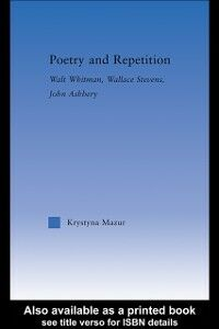 Foto Cover di Poetry and Repetition, Ebook inglese di Krystyna Mazur, edito da Taylor and Francis