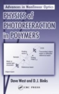 Ebook in inglese Physics of Photorefraction in Polymers Binks, D.J. , West, Dave