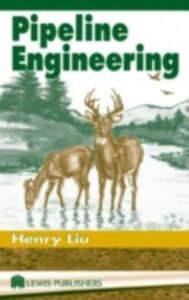 Ebook in inglese Pipeline Engineering Liu, Henry
