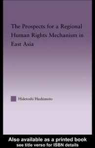 Ebook in inglese Prospects for a Regional Human Rights Mechanism in East Asia Hashimoto, Hidetoshi