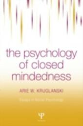 Psychology of Closed-Mindedness