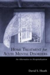 Home Treatment for Acute Mental Disorders