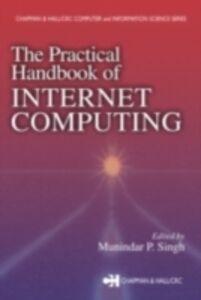 Foto Cover di Practical Handbook of Internet Computing, Ebook inglese di  edito da CRC Press