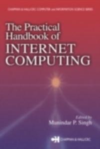 Ebook in inglese Practical Handbook of Internet Computing -, -