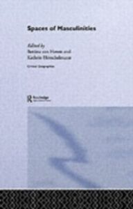 Ebook in inglese Spaces of Masculinities -, -