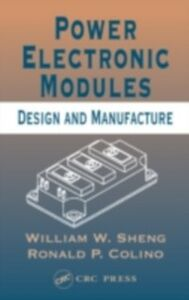 Ebook in inglese Power Electronic Modules Colino, Ronald P. , Sheng, William W.