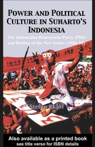 Ebook in inglese Power and Political Culture in Suharto's Indonesia Eklof, Stefan