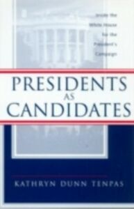 Ebook in inglese Presidents as Candidates Tenpas, Kathryn D.