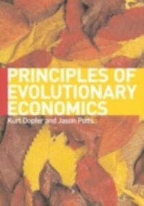 Ebook in inglese General Theory of Economic Evolution Dopfer, Kurt , Potts, Jason