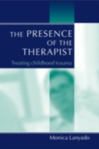 Ebook in inglese Presence of the Therapist Lanyado, Monica