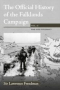 Ebook in inglese Official History of the Falklands, Vol 2 Freedman, Sir Lawrence