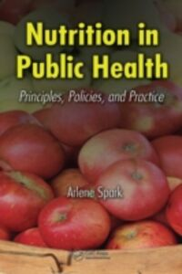 Foto Cover di Nutrition in Public Health, Ebook inglese di Arlene Spark, edito da CRC Press