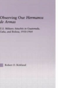 Ebook in inglese Observing our Hermanos de Armas Kirkland, Robert O.