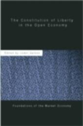 Constitution of Liberty in the Open Economy